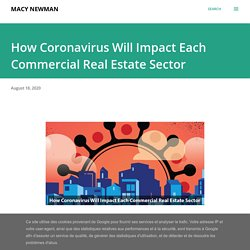 How Coronavirus Will Impact Each Commercial Real Estate Sector