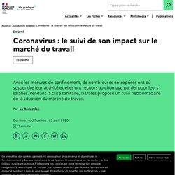 Coronavirus : le suivi de son impact sur le marché du travail
