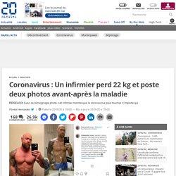Coronavirus: Un infirmier perd 22 kg et poste deux photos avant-après la maladie
