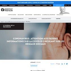 Coronavirus: attention aux fausses informations sur le COVID-19 circulant sur les réseaux sociaux