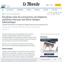 En pleine crise du coronavirus, les hôpitaux parisiens visés par une brève attaque informatique