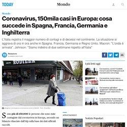 Coronavirus, 150mila casi in Europa: cosa succede in Spagna, Francia, Germania e Inghilterra