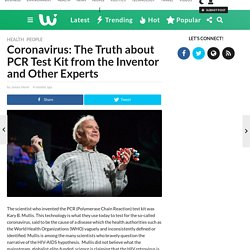 Coronavirus: The Truth about PCR Test Kit from the Inventor and Other Experts - Weblyf