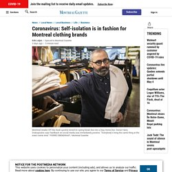 Coronavirus: Self-isolation is in fashion for Montreal clothing brands