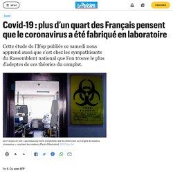 Covid-19 : plus d'un quart des Français pensent que le coronavirus a été fabriqué en laboratoire