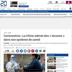 Coronavirus: La Chine admet des «lacunes» dans son système de santé...