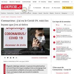 Coronavirus : j'ai eu le Covid-19, voici les leçons que j'en ai tirées