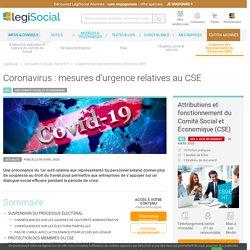 Coronavirus : mesures d'urgence relatives au CSE LégiSocial