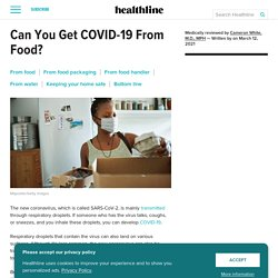 Can the Coronavirus Live on Food and Food Packaging?