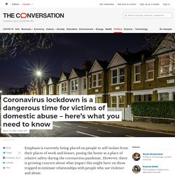 Coronavirus lockdown is a dangerous time for victims of domestic abuse – here's what you need to know