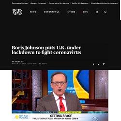 "U.K. coronavirus lockdown: Boris Johnson says Britons ""must stay at home"""