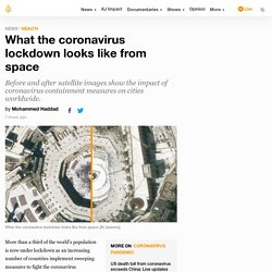 What the coronavirus lockdown looks like from space
