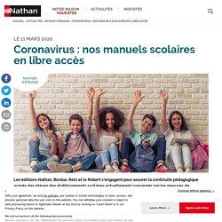 Coronavirus : nos manuels scolaires en libre accès