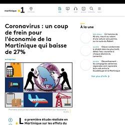 Coronavirus : un coup de frein pour l'économie de la Martinique qui baisse...