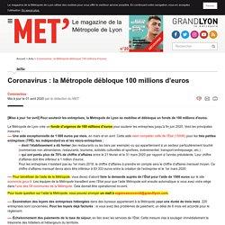 MET' – Coronavirus : la Métropole débloque 100 millions d'euros