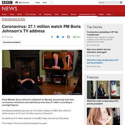 Coronavirus: 27.1 million watch PM Boris Johnson's TV address