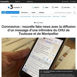 Coronavirus : nouvelle fake news avec la diffusion d'un message d'une infirmière du CHU de Toulouse et de Montpellier
