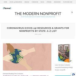 Coronavirus (COVID-19) Resources & Grants For Nonprofits By State: A-Z List - The Modern Nonprofit