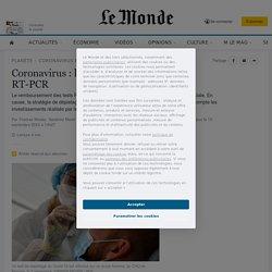 Coronavirus: la note très salée des tests RT-PCR