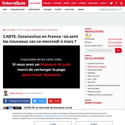CARTE. Coronavirus en France: où sont les nouveaux cas ce mercredi 4mars?