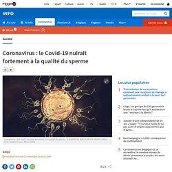 Coronavirus: le Covid-19 nuirait fortement à la qualité du sperme