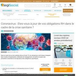 Coronavirus : Etes-vous à jour de vos obligations RH dans le cadre de la crise sanitaire