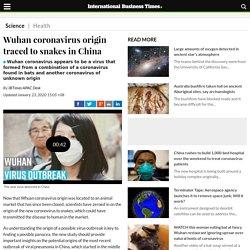 IBTIMES_SG 23/01/20 Wuhan coronavirus origin traced to snakes in China