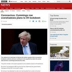 Coronavirus: Cummings row overshadows plans to lift lockdown