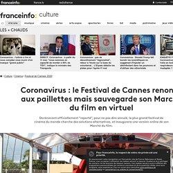 Coronavirus : le Festival de Cannes renonce aux paillettes mais sauvegarde son Marché du film en virtuel