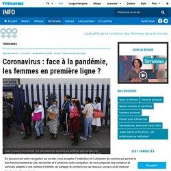 Coronavirus : face à la pandémie, les femmes en première ligne ?