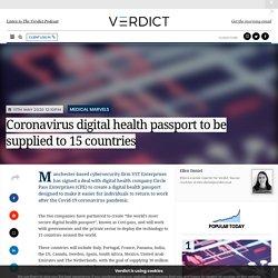 Coronavirus digital health passport to be supplied to 15 countries