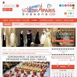 Coronavirus : Le Salon de la Pâtisserie à Paris 2020 // annulé