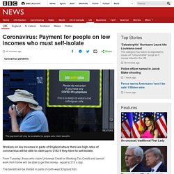 Coronavirus: Payment for people on low incomes who must self-isolate