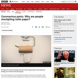 Coronavirus panic: Why are people stockpiling toilet paper?