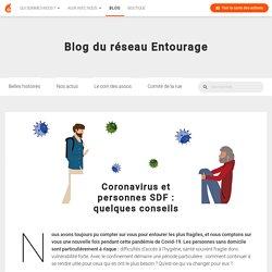 Coronavirus et personnes SDF : quelques conseils · Entourage