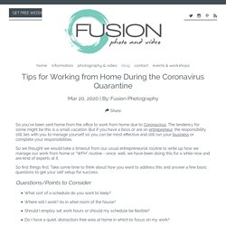 Tips for Working from Home During the Coronavirus Quarantine