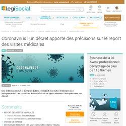 Coronavirus : un décret apporte des précisions sur le report des visites médicales LégiSocial