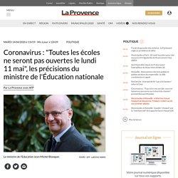 """""""Toutes les écoles ne seront pas ouvertes le lundi 11 mai"""", les précisions du ministre de l'Éducation nationale"""