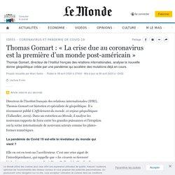Thomas Gomart: «La crise due au coronavirus est la première d'un monde post-américain»