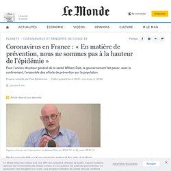 Coronavirus en France : «En matière de prévention, nous ne sommes pas à la hauteur de l'épidémie»