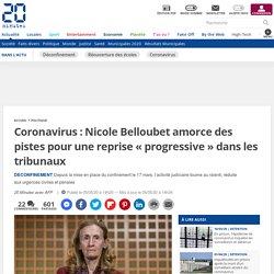Coronavirus: Nicole Belloubet amorce des pistes pour une reprise «progressive» dans les tribunaux...