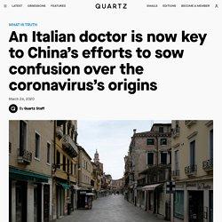 Italy now key to China coronavirus origin propaganda efforts