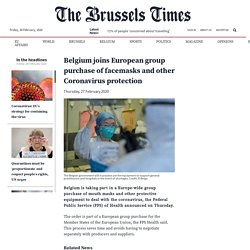 Belgium joins European group purchase of facemasks and other Coronavirus protection