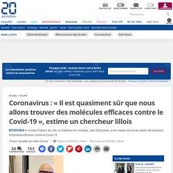 Coronavirus : « Il est quasiment sûr que nous allons trouver des molécules efficaces contre le Covid-19 », estime un chercheur lillois