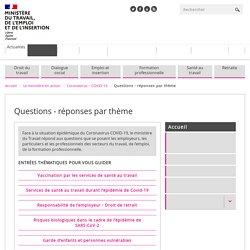 FAQ coronavirus - Questions - réponses par thème - ministère Travail