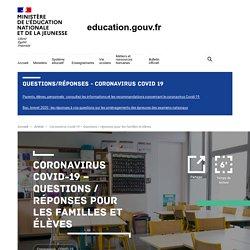 Coronavirus Covid-19 – Questions / réponses pour les familles et élèves