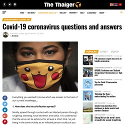 THE THAIGER 23/03/20 Covid-19 coronavirus questions and answers