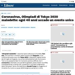 Coronavirus, Olimpiadi di Tokyo 2020 maledette: ogni 40 anni accade un evento unico – Libero Quotidiano