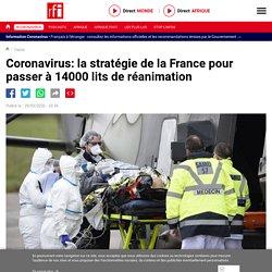 Coronavirus: la stratégie de la France pour passer à 14000 lits de réanimation