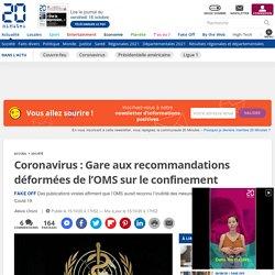 Coronavirus: Gare aux recommandations déformées de l'OMS sur le confinement